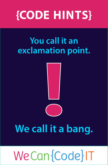 Exclamation point versus bang learn to code html javascript